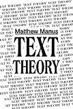 Text Theory, Matthew Manus, 0595323979