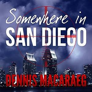 Somewhere in San Diego Audiobook