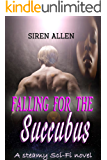 Falling For The Succubus: A BWWM Sci-Fi Romance (Succubus Nights Book 2)
