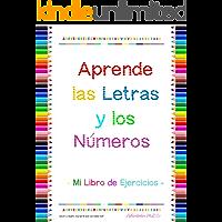Aprende las Letras y los Números: Mi Libro de Ejercicios