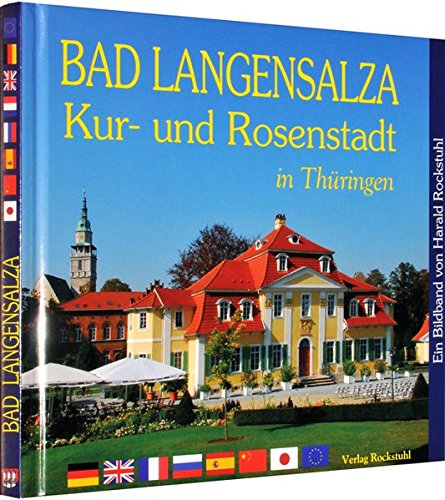 BILDBAND: Bad Langensalza - Kur- und Rosenstadt in Thüringen