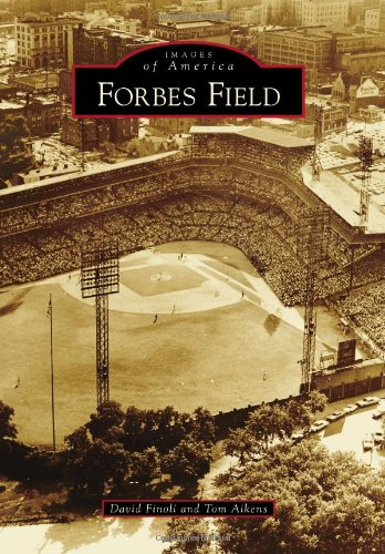 Forbes Field (Images of America) - Forbes Baseball Field