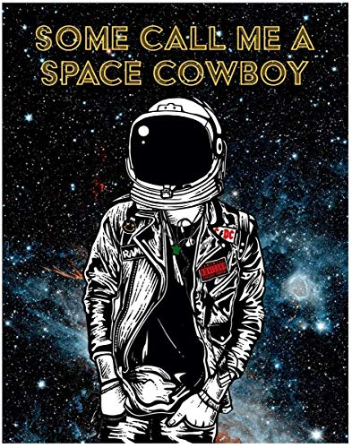 (Inspired By Steve Miller Band- Space Cowboy- 11x14 Unframed Art Print- Gift for Music Lovers or Future Astronauts, Astronomers, Science Lovers- Great in a Dorm, Bedroom or Game Room. Decor Under $20)