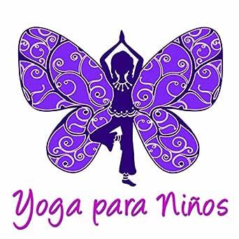 Yoga para Niños - Música Relajante para Yoga, Clases de Yoga ...
