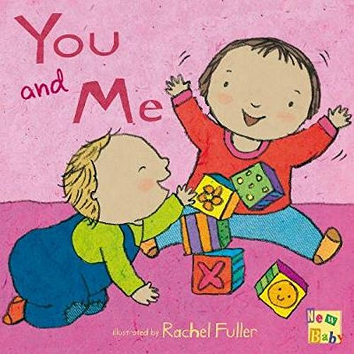 You and Me (New Baby)
