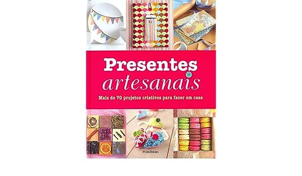 Presentes Artesanais (Em Portuguese do Brasil): Amazon.es: Vários Autores: Libros