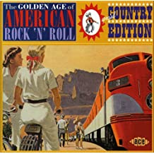 Golden Age of American R'n'r: Special Country Edition