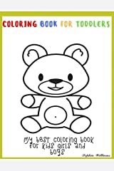 Coloring book for toddlers My best Coloring book for kids girls and boys Large Giant coloring book for kids Big coloring book for kids Kids activity ... more Kids coloring book with big pictures Paperback
