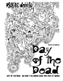 drawing a day 2015 - The Day of the Dead - an adult colouring book: Dia de los Muertes and adult colouring book 2015 by Rick St dennis