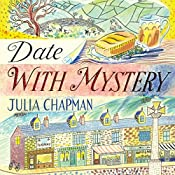 Date with Mystery: The Dales Detective Series, Book 3 | Julia Chapman