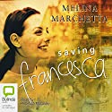 Saving Francesca Audiobook by Melina Marchetta Narrated by Rebecca Macauley