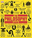 img - for The Philosophy Book: Big Ideas Simply Explained book / textbook / text book