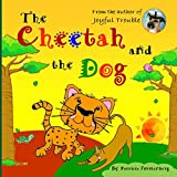 The Cheetah and the Dog