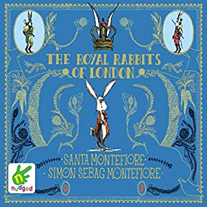 The Royal Rabbits of London Audiobook