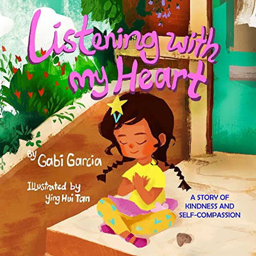 Listening with My Heart: A story of kindness and ()