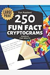 Fun Puzzlers 250 Fun Fact Cryptograms Puzzles for Adults: Large Print (Fun Puzzlers Cryptograms Books for Adults) Paperback