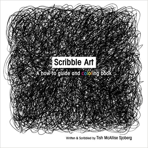 Scribble Art: A How-to Guide and Coloring Book