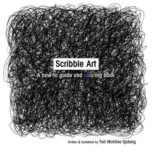 (Scribble Art: A How-to Guide and Coloring)