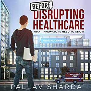 Before Disrupting Healthcare Hörbuch