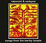 Songs From The Barley Temple by Rapunzel And Sedayne