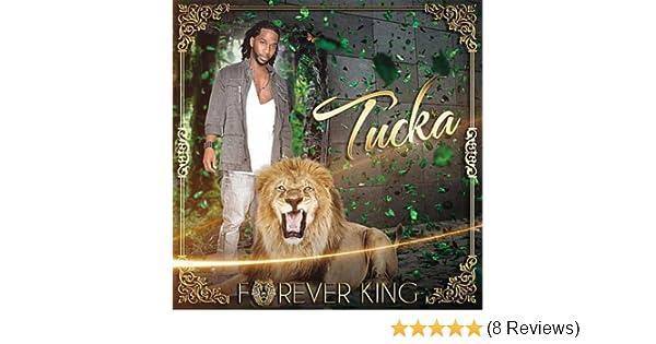 tucka forever king album download