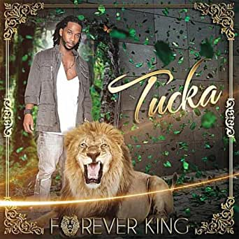 tucka forever king album