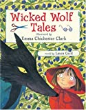 Wicked Wolf Tales, , 1862054606