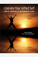 Liberate Your Gifted Self Paperback