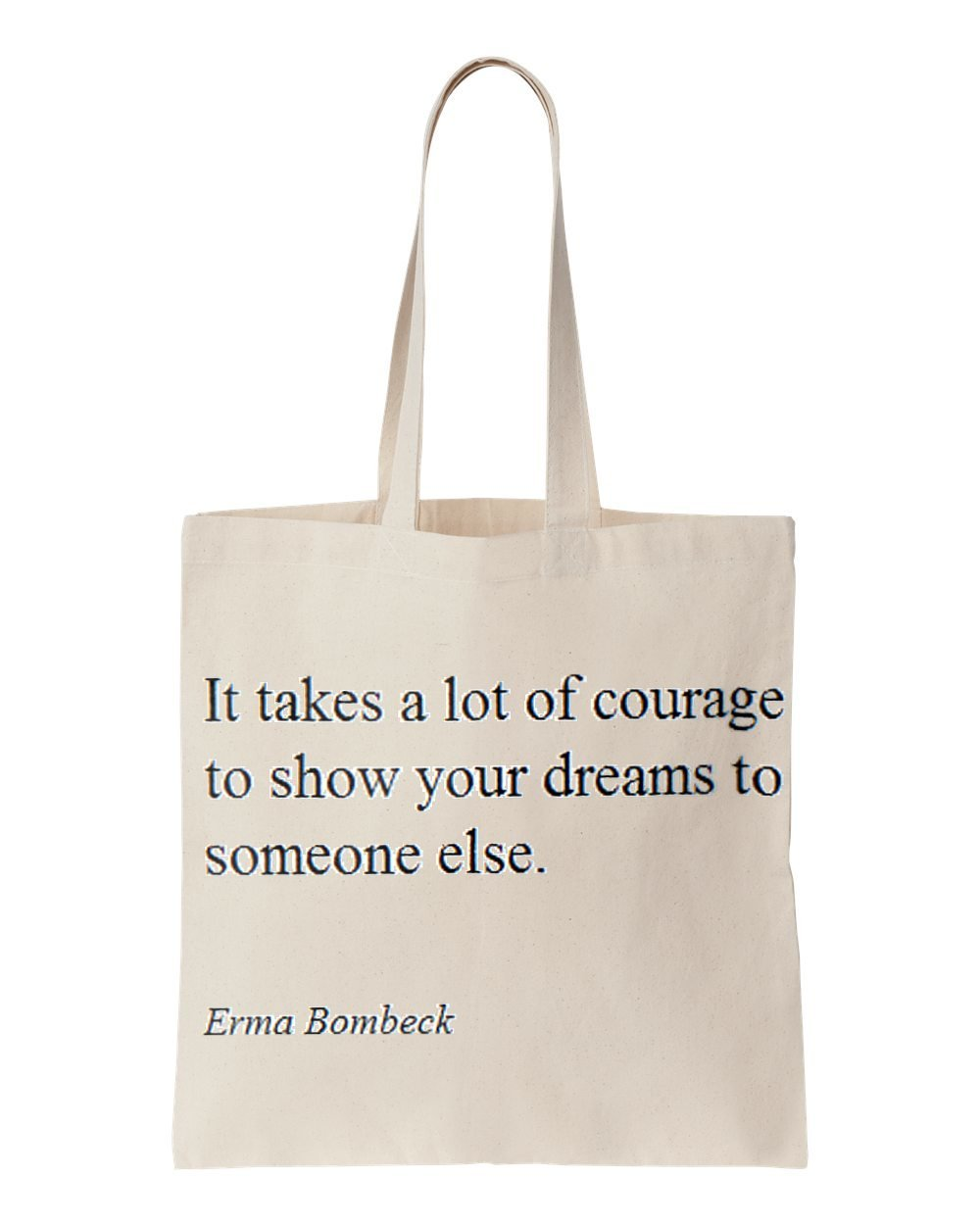Erma Bombeck ES erfordert Viel Mut to show your dreams to Someone ...