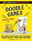 img - for Doodle Games Activity Book (Just a Pencil Gets You Many Days of Fun) book / textbook / text book