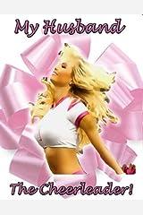 Her Husband, The Cheerleader Kindle Edition