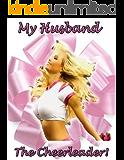 Her Husband, The Cheerleader