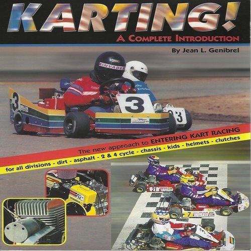 Karting! A Complete Introduction: Jean L  Genibrel, Genibrel