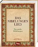Das Nibelungenlied: Das große Heldenepos