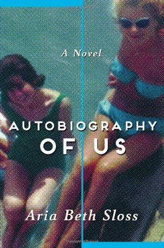 Autobiography of Us: A Novel pdf