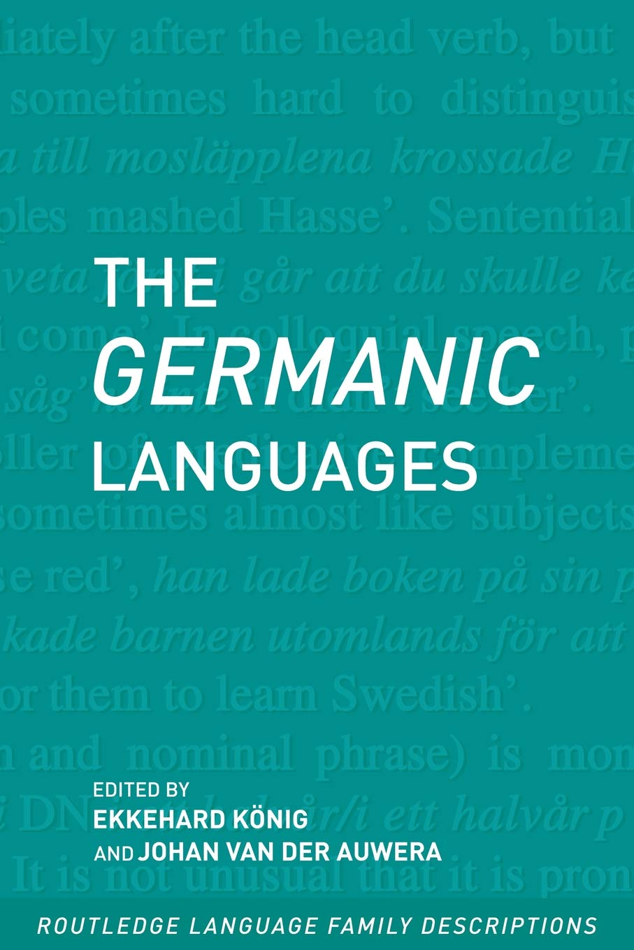 The Germanic Languages (Routledge Language Family Series): Amazon.co.uk:  Ekkehard Konig: 9780415280792: Books