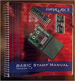 BASIC Stamp Programming Manual Version 19 Inc Parallax Amazon Books