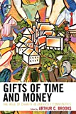 img - for Gifts of Time and Money: The Role of Charity in America's Communities book / textbook / text book