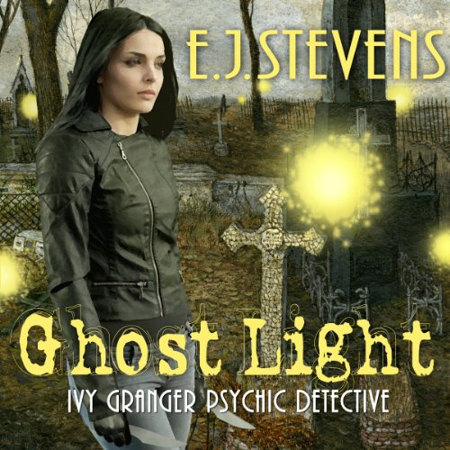 Ghost Light: Ivy Granger, Volume -