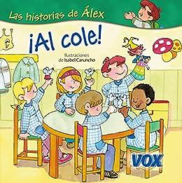 ¡Al cole! (Vox - Infantil / Juvenil - Castellano - A Partir De
