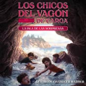 La Isla de las Sorpresas [The Island of Surprises]: The Boxcar Children Mysteries, Book 2 | Gertrude Chandler Warner
