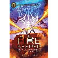 The Fire Keeper: A Storm Runner Novel, Book 2