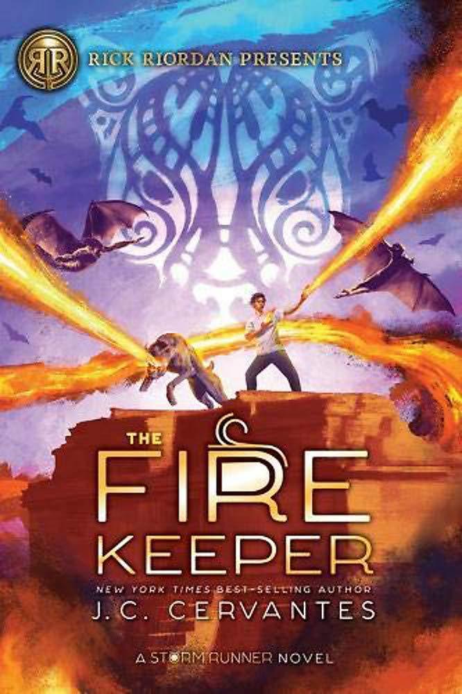 The Fire Keeper (A Storm Runner Novel, Book 2): Cervantes, J.C., Rodriguez,  Irvin: 9781368041881: Amazon.com: Books