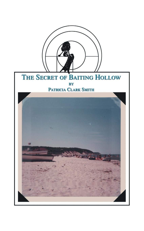 The Secret of Baiting Hollow pdf