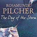 The Day of the Storm Audiobook by Rosamunde Pilcher Narrated by To Be Announced