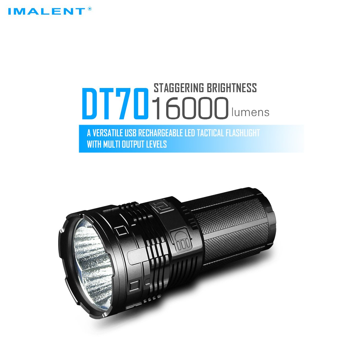 IMALENT DT70 XHP70 LED versatile USB rechargeable LED tactical flashlight 16000lumens high powerful searchlight B07DH67QMN