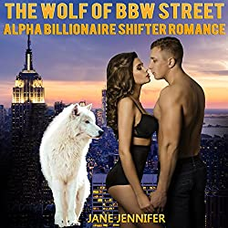 The Wolf of BBW Street