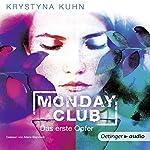 Das erste Opfer (Monday Club 1) | Krystyna Kuhn