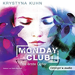 Das erste Opfer (Monday Club 1) Hörbuch