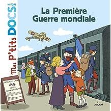 PREMIÈRE GUERRE MONDIALE (LA)